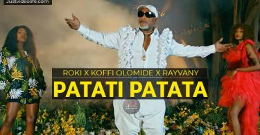 Roki ft Koffi Olomide x Rayvanny Patati Patata