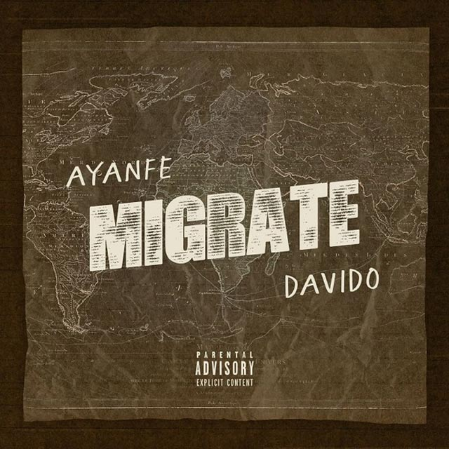 Ayanfe ft Davido Migrate Mp3 Download