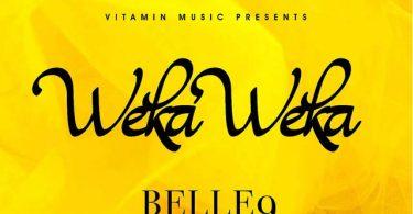Belle 9 Weka Weka Mp3 Download