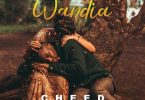 Cheed Wandia Mp3 Download