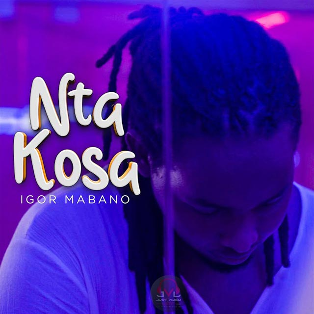 Igor Mabano Nta Kosa Mp3 Download