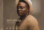 Joel Lwaga Mifupani Mp3 Download