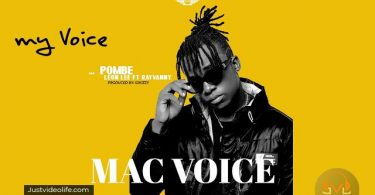Macvoice ft Leon Lee Rayvanny Pombe Mp3 Download