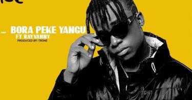 Macvoice ft Rayvanny Bora Peke Yangu Mp3 Download