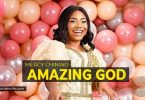 Mercy Chinwo Amazing God Mp3 Download