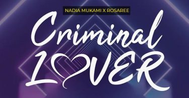 Nadia Mukami ft Rosa Ree Criminal Lover Mp3 Download