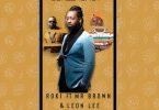 Roki ft Mr Brown & Leon Lee Screenshot Mp3 Download