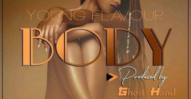 Young Flavour Body Mp3 Download