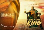 Alikiba feat Mayorkun Jealous Mp3 Download