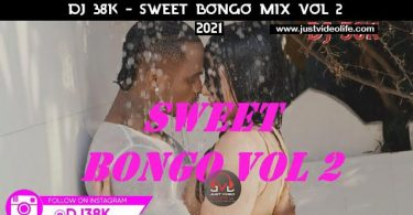 DJ 38K Sweet Bongo Mix Vol 2 Mp3 Download