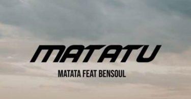 Matata ft Bensoul Matatu Mp3 Download